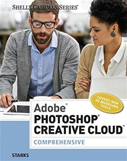 Adobe Photoshop Creative Cloud: Comprehensive, by Starks 9781305267237