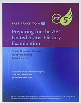Fast Track to a 5: Preparing for the AP United States History Examination, by Berman 9781305267428