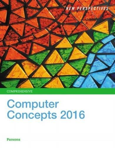 New Perspectives on Computer Concepts 2016, Comprehensive - Standalone book 18 9781305271616