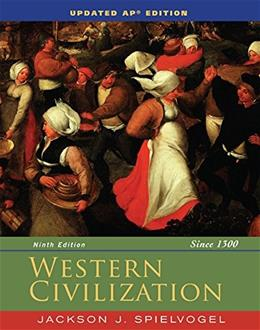 Western Civilization Since 1300, by Spielvogel, 9th AP Edition 9781305272293
