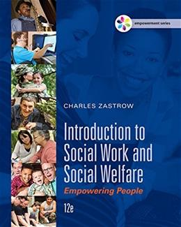 Introduction to Social Work and Social Welfare: Empowering People, by Zastrow, 12th Edition 9781305388338