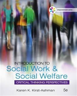 Empowerment Series: Introduction to Social Work & Social Welfare: Critical Thinking Perspectives 5 9781305388390