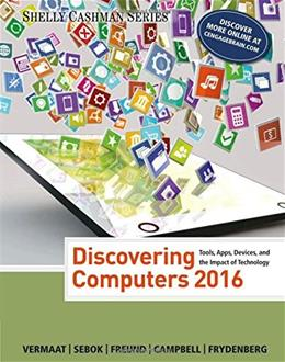 Discovering Computers ©2016 (Shelly Cashman Series) 9781305391857