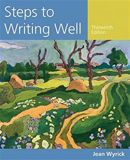 Steps to Writing Well, by Wyrick, 13th Edition 9781305394223