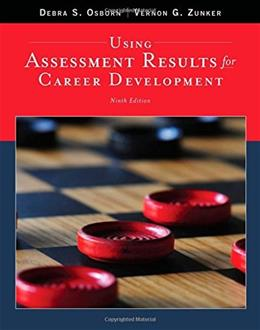 Using Assessment Results for Career Development, by Osborn, 9th Edition 9781305397774