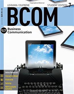BCOM, by Lehman, 7th Edition 7 PKG 9781305401938