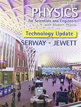 Physics for Scientists and Engineers with Modern Physics, Technology Update 9 9781305401969