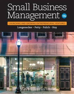 Small Business Management: Launching & Growing Entrepreneurial Ventures 18 9781305405745