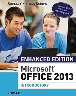 Enhanced Microsoft Office 2013: Introductory (Microsoft Office 2013 Enhanced Editions) 9781305408982