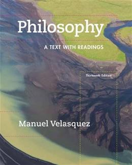 Philosophy: A Text with Readings 13 9781305410473