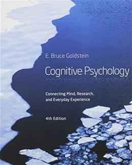 Bundle: Cognitive Psychology: Connecting Mind, Research and Everyday Experience, 4th + COGLAB 5 Printed Access Card 4 PKG 9781305416420