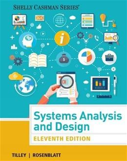 Systems Analysis and Design (Shelly Cashman Series) 11 9781305494602