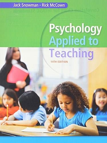 Psychology Applied to Teaching, by Snowman, 14th Edition 9781305496859
