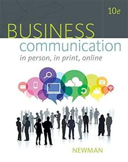 Business Communication: In Person, In Print, Online 10 9781305500648