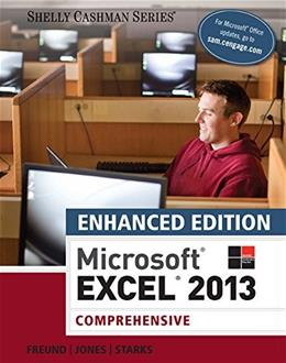 Enhanced Microsoft Excel 2013: Comprehensive (Microsoft Office 2013 Enhanced Editions) 9781305501171