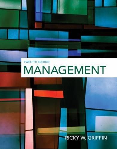 Management, by Griffin, 12th Edition 9781305501294
