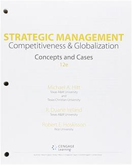 Strategic Management: Concepts and Cases: Competitiveness and Globalization 12 9781305502161