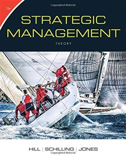 Strategic Management: Theory: An Integrated Approach, by Hill, 12th Edition 9781305502338