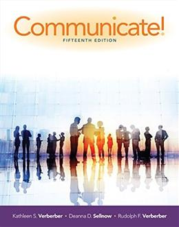 Communicate!, by Verderber, 15th Edition 9781305502819