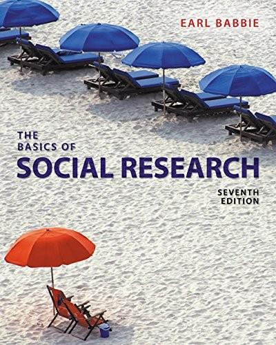 Basics of Social Research, by Babbie, 7th Edition 9781305503076