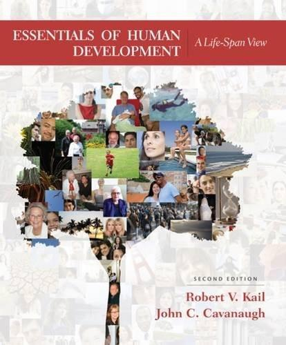 Essentials of Human Development: A Life-Span View, by Kail, 2nd Edition 9781305504585