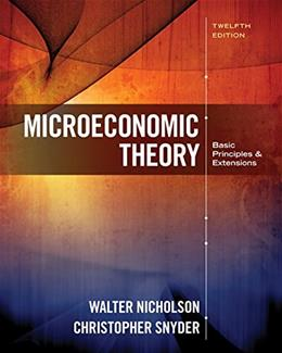 Microeconomic Theory: Basic Principles and Extensions 12 9781305505797