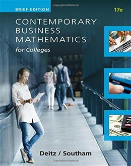 Contemporary Business Mathematics for Colleges Brief Course, by Deitz, 17th Brief Edition 9781305506701