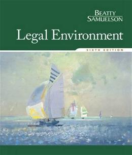 Legal Environment, by Beatty, 6th Edition 9781305507487