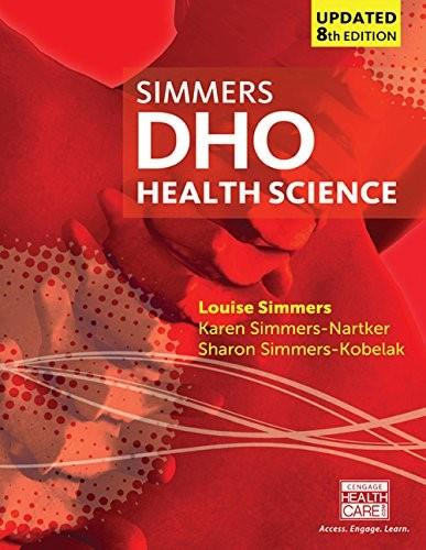 DHO Health Science, by Simmers, 9th Edition 9781305509511