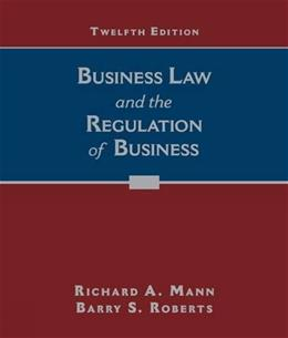 Business Law and the Regulation of Business 12 9781305509559