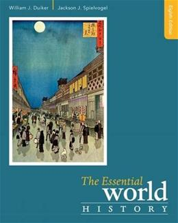 Essential World History, by Duiker, 8th Edition 9781305510227