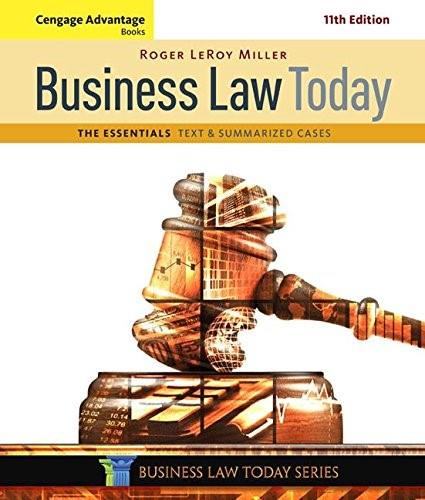 Business Law Today, The Essentials: Text and Summarized Cases 11 9781305574793