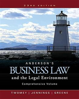Andersons Business Law and the Legal Environment, Comprehensive Volume 23 9781305575080