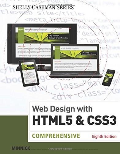 Web Design with HTML and CSS3: Comprehensive, by Minnick, 8th Edition 9781305578166