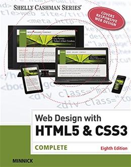 Web Design with HTML and CSS3: Complete, by Minnick, 8th Edition 9781305578173