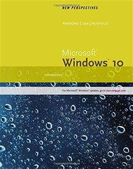 New Perspectives Microsoft Windows 10: Introductory, Wire Stitched 9781305579408