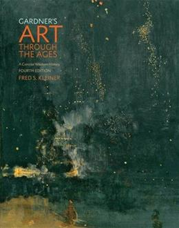Gardners Art through the Ages: A Concise Western History 4 9781305581067