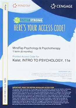 MindTap Psychology, 1 term (6 months) Printed Access Card for Kalats Introduction to Psychology, 11th (MindTap for Psychology) 9781305581722