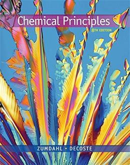 Chemical Principles, by Zumdahl, 8th Edition 9781305581982