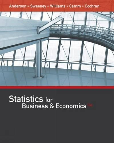 Statistics for Business and Economics, by Anderson, 13th Edition 13 PKG 9781305585317