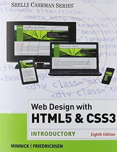 HTML5 and CSS3: Introductory, by Minnick, 8th Edition 9781305585768