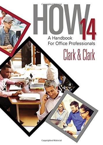 HOW 14: A Handbook for Office Professionals, by Clark,14th Edition 9781305586963