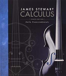Calculus: Early Transcendentals, by Stewart, 8th Edition 8 PKG 9781305597624