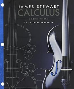 Calculus: Early Transcendentals, by Stewart, 8th Edition 8 PKG 9781305616691