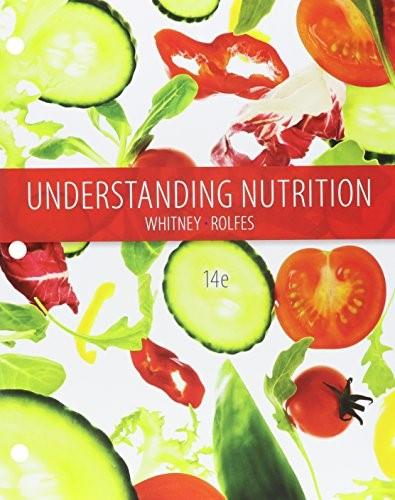 Understanding Nutrition, by Whitney, 14th Edition 14 PKG 9781305616707