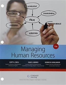 Managing for Human Resources, by Snell, 17th Loose-Leaf Edition 17 PKG 9781305617308