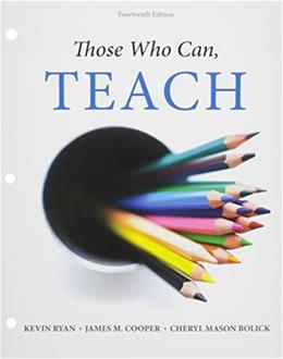 Bundle: Those Who Can, Teach, Loose-leaf Version, 14th + MindTap Education, 1 term (6 months) Printed Access Card 9781305622913