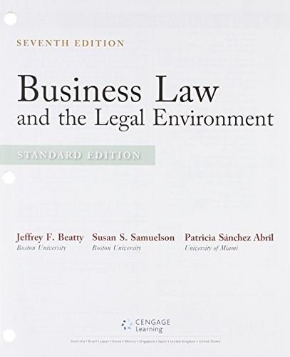 Business Law and the Legal Environment, by Beatty, 7th Standard Edition 7 PKG 9781305625846