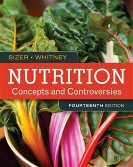Nutrition: Concepts and Controversies 14 9781305627994