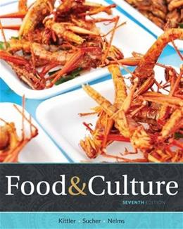 Food and Culture, by Sucher, 7th Edition 9781305628052